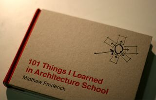 Matthew_frederick_101_things_i_learned_in_architecture_school2